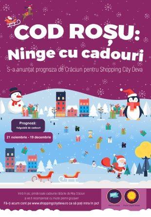 COD ROȘU: La Shopping City Deva, ninge cu cadouri!